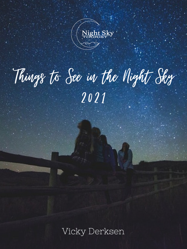 Things to See in the Night Sky 2021